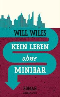 Roman-Buchtipp zu Ostern: Kein Leben ohne Minibar
