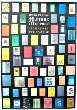 70 hochkarätige Bücher des Savato-Verlags, abgebildet auf einem Plakat. Etliche Titel können auf der Minipressen-Messe angeschaut werden. Foto: Diether v. Goddenthow