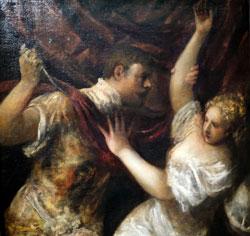 Tizian. Tarquinius und Lucretia. ca. 1570 - 75. Der junge Etruskerprinz droht die junge Dame umzubringen, wenn sie ihm nicht gefügig sei. © Foto: Diether v. Goddenthow