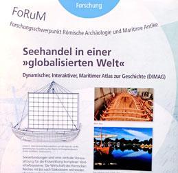 """Schwerpunkt Forschung: """"'Seehandel in einer globalisierten Welt'"""" © RGZM"""