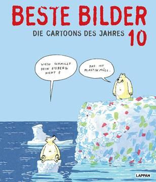 """Auf Grundlage den Buches """"Beste Bilder 10""""  wählte die Jury aus 279 Cartoons von 77 Künstler/innen die drei Gewinner des Deutschen Cartoonpreises 2019 aus. Unbedingte Kaufempfehlung!  © Foto: Diether v Goddenthow"""