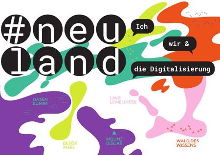 """Hauptvisual zur Ausstellung """"#neuland: Ich, wir & die Digitalisierung"""" © Museum für Kommunikation Frankfurt"""